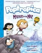 Poptropica - Book 1: Mystery of the Map ebook by Jack Chabert, Kory Merritt, Jeff Kinney