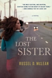 The Lost Sister ebook by Russel D. McLean