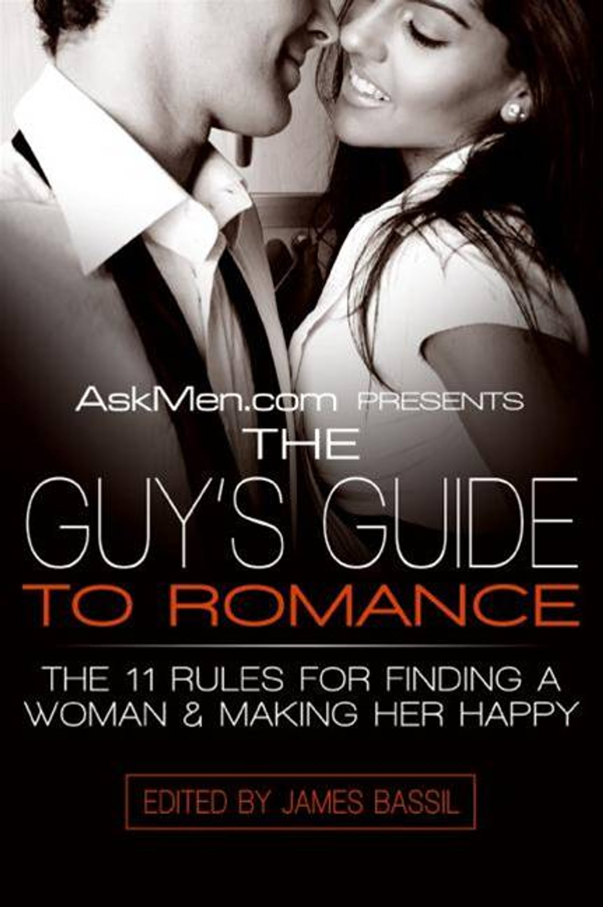 Askmen Com Presents The Guy S Guide To Romance Ebook By border=
