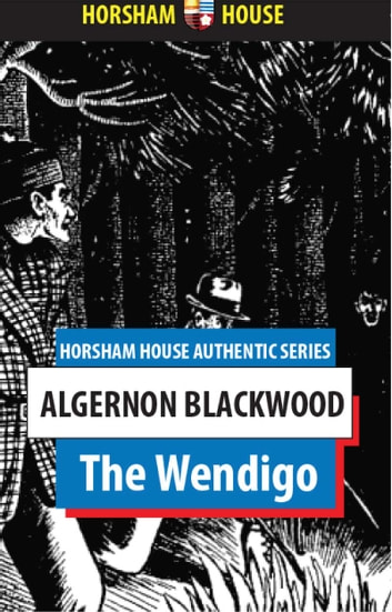 The wendigo ebook by algernon blackwood 1230000208715 rakuten kobo the wendigo ebook by algernon blackwood fandeluxe Choice Image
