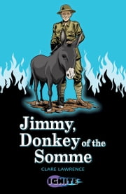 Jimmy, Donkey of the Somme ebook by Clare  Lawrence,Anthony Williams