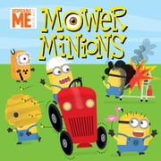Despicable Me Minion Made: Mower Minions ebook by Ed Miller