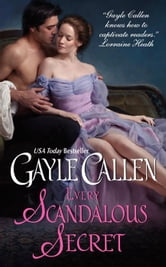 Every Scandalous Secret ebook by Gayle Callen