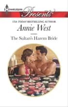 The Sultan's Harem Bride ebook by Annie West