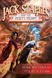 Jack Staples and the Poet's Storm ebook by Mark Batterson,Joel N. Clark