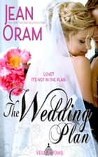The Wedding Plan ebook by Jean Oram