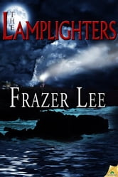 The Lamplighters ebook by Frazer Lee