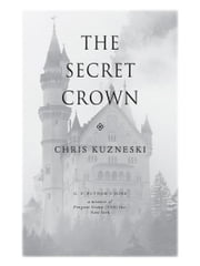 The Secret Crown ebook by Chris Kuzneski