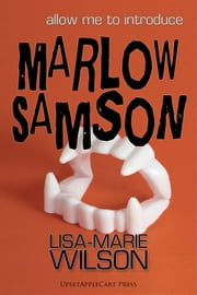 Allow Me to Introduce Marlow Samson ebook by Lisa-Marie Wilson