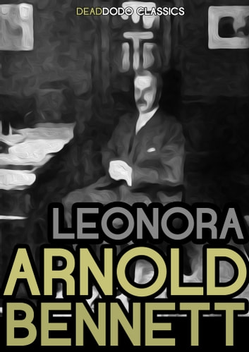 Leonora ebook by Arnold Bennett
