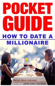 How to Date a Millionaire ebook by Mariah Beck-Johnson