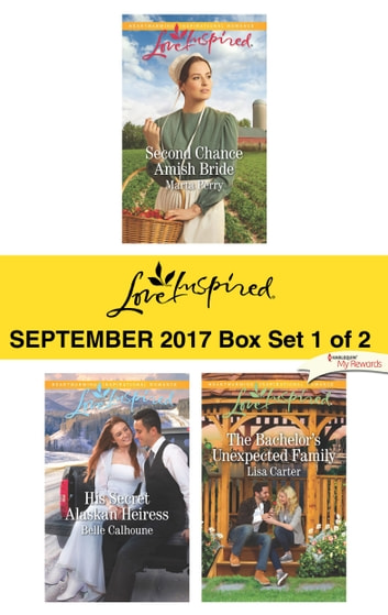 Harlequin Love Inspired September 2017 - Box Set 1 of 2 - An Anthology ebook by Marta Perry,Belle Calhoune,Lisa Carter