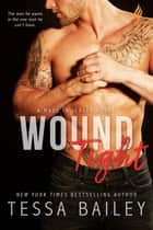 Wound Tight ebook by