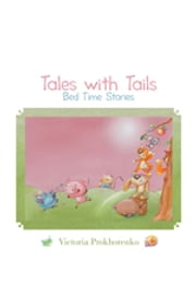 Tales with Tails - Bed Time Stories ebook by Danial Saari