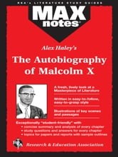 The Autobiography of Malcolm X as told to Alex Haley (MAXNotes Literature Guides) ebook by Anita Aboulafia