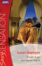 Sheikh Boss, Hot Desert Nights ebook by Susan Stephens