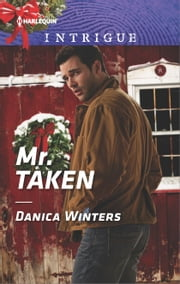 Mr. Taken ebook by Danica Winters