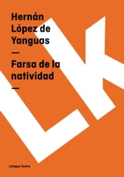 Égloga de la natividad ebook by Hernán  López de Yanguas