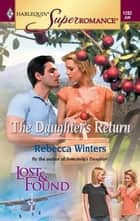 The Daughter's Return ebook by Rebecca Winters