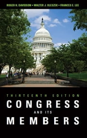 Congress and Its Members ebook by Roger H. Davidson,Walter J. (Joseph) Oleszek,Professor Frances E. Lee