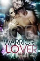 Ice - Warrior Lover 3 ebook by Inka Loreen Minden
