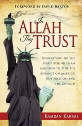 In Allah They Trust ebook by Kamran Karimi