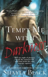 Tempt Me with Darkness ebook by Shayla Black