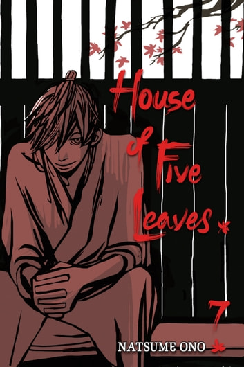 House of Five Leaves, Vol. 7 ebook by Natsume Ono