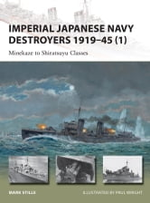 Imperial Japanese Navy Destroyers 1919-45 (1) - Minekaze to Shiratsuyu Classes ebook by Mark Stille