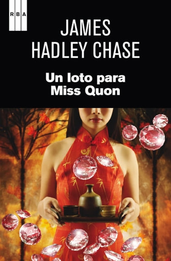 Un loto para Miss Quon ebook by James Hadley Chase