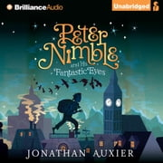 Peter Nimble and His Fantastic Eyes audiobook by Jonathan Auxier