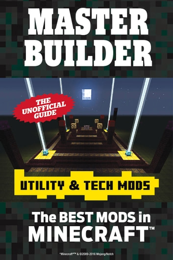 Master Builder Utility Tech Mods EBook Von Triumph Books - Minecraft master builders deutsch spielen