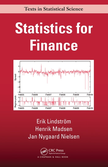 Statistics for finance ebook by erik lindstrm 9781498785891 statistics for finance ebook by erik lindstrmhenrik madsenjan nygaard nielsen fandeluxe