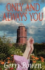 Only And Always You ebook by Gerri Bowen