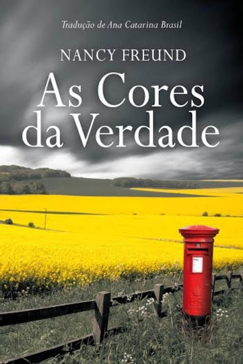 As Cores da Verdade ebook by Nancy Freund