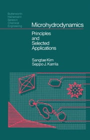 Microhydrodynamics: Principles and Selected Applications ebook by Kim, Sangtae