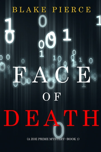 Face of Death (A Zoe Prime Mystery—Book 1) ebook by Blake Pierce
