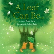 A Leaf Can Be . . . ebook by Laura Purdie Salas,Violeta  Dabija