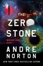 The Zero Stone ekitaplar by Andre Norton