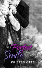The Perfect Smile - Eastbrook ebook by Kristen Otte