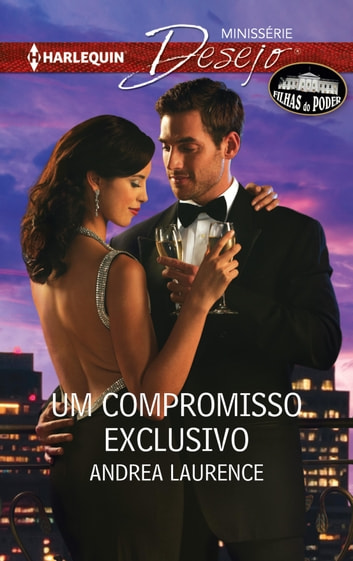 Um compromisso exclusivo ebook by Andrea Laurence