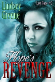 Hope's Revenge ebook by Lindsey Greene