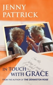 In Touch With Grace ebook by Jenny Pattrick