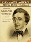 The Famous Works of Henry David Thoreau: Walden, Civil Disobedience, Walking and other (Illustrated and Free Audiobook Link)