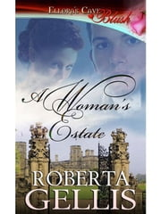 A Woman's Estate ebook by Roberta Gellis