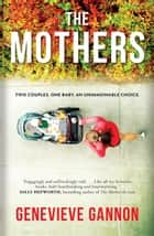 The Mothers ebook by