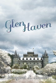 Glen Haven ebook by Margaret L. Lauder