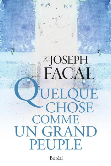 Quelque chose comme un grand peuple ebook by Joseph Facal