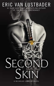 Second Skin - A Nicholas Linnear Novel ebook by Eric Van Lustbader