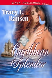 Caribbean Splendor ebook by Tracy L. Ranson